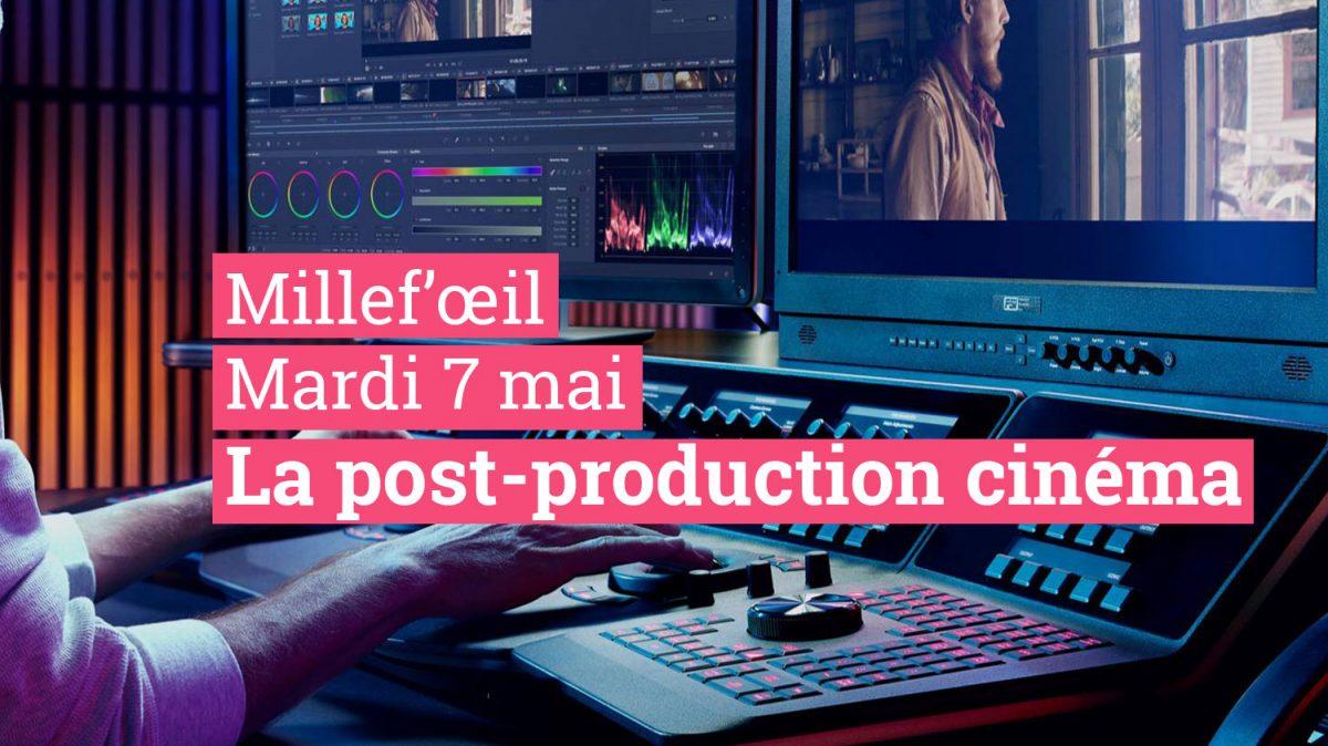 La post-production cinéma