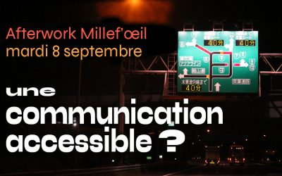 Une communication accessible ? Pourquoi ? Comment ?