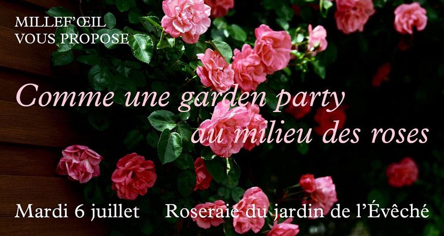 Comme une garden party au millieu des roses
